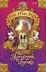 Ever After High: The Storybook of Legends - Shannon Hale