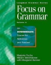 Focus On Grammar: An Intermediate Course For Reference And Practice (Student Book A) - Marjorie Fuchs