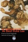 La adolescencia de Basil Duke Lee - F. Scott Fitzgerald, Susana Carral