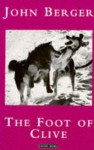 The Foot of Clive - John Berger