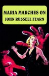 Maria Marches on - John Russell Fearn