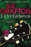 E Is for Evidence. Sue Grafton - Sue Grafton