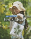 A Teen Guide to Eco-Fashion - Liz Gogerly