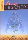 Nowe legendy - Ursula K. Le Guin, Robert Silverberg, Poul Anderson, Greg Egan, Robert Sheckley, Gregory Benford, Mary Rosenblum, Paul McAuley, Greg Bear, George Alec Effinger