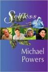 Selfless - Michael Powers