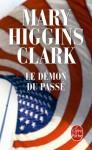 Le Démon Du Passé - Mary Higgins Clark