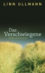Das Verschwiegene: Roman (German Edition) - Linn Ullmann, Ina Kronenberger