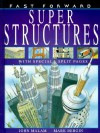 Super Structures - John Malam, Mark Bergin, David Salariya