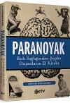 Paranoyak (Ruh Sağlığından Şüphe Duyanların El Kitabı) - Dennis DiClaudio