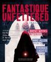 Fantastique Unfettered #4 - Hal Duncan, Brandon H. Bell, Kristine Ong Muslim, Mike Allen