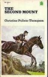 The Second Mount - Christine Pullein-Thompson