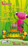 A Cloudy Day In Sunny Patch - David Kirk