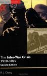 The Inter-War Crisis 1919-1939 - Richard Overy