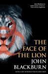 The Face of the Lion - John Blackburn, Greg Gbur