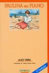 Paulina ao Piano - Alice Vieira