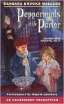 Peppermints in the Parlor - Barbara Brooks Wallace, Angela Lansbury