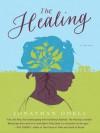 The Healing - Jonathan Odell