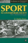Sport in Contemporary Society: An Anthology - D. Stanley Eitzen