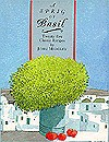 A Sprig of Basil: Twenty-Five Classic Recipes - John Midgley