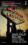 Greetings from Below - David Philip Mullins