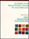 Quizzes and Diagnostic Tests to Accompany The Bedford Handbook - Mitch Evich, Owen Shows, Diana Hacker