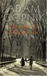 Through The Children's Gate - Adam Gopnik