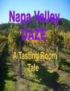 Napa Valley Daze - Robert Smith