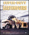 Super-Duty Earthmovers - Eric C. Orlemann