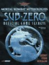 Mortal Kombat Mythologies: Sub-Zero: Official Game Secrets (Secrets of the Games Series.) - Pcs, Prima Publishing, PCS Staff