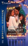 Dancing in the Moonlight: A Cowboys of Cold Creek Romance - RaeAnne Thayne