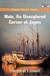 Noto, an Unexplored Corner of Japan - Percival Lowell