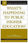 What's Happening to Public Higher Education? (American Council on Education/Oryx Press Series on Higher Education) - Ronald G. Ehrenberg