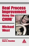 Real Process Improvement Using the CMMI - Michael West