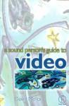 Sound Person's Guide to Video - David Mellor