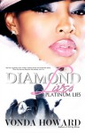 Diamond Lives, Platinum Lies - Vonda Howard