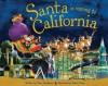 Santa Is Coming to California - Steve Smallman, Robert Dunn