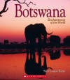 Botswana (Enchantment of the World, Second) - Sara Louise Kras