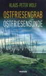 Ostfriesengrab / Ostfriesensünde - Klaus-Peter Wolf