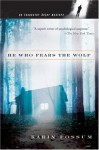 He Who Fears the Wolf - Karin Fossum, Felicity David