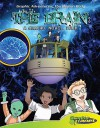 The Brain: A Graphic Novel Tour - Joeming Dunn, Rod Espinosa