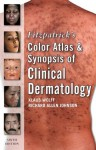 Fitzpatrick's Color Atlas and Synopsis of Clinical Dermatology : Sixth Edition (Fitzpatrick's Color Atlas & Synopsis of Clinical Dermatology) - Klaus Wolff
