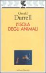 L'isola degli animali - Gerald Durrell, Laura Noulian