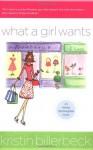 What a Girl Wants - Kristin Billerbeck