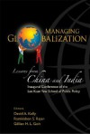 Managing Globalization: Lessons from China and India - David A. Kelly