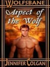 Wolfsbane: Aspect of the Wolf - Jennifer Colgan