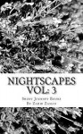 Nightscapes Vol: 3: The Night the Demons Came & the Setup - Zahid Zaman