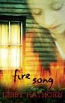 Fire Song - Libby Hathorn