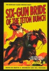 Six-Gun Bride of the Teton Bunch, and Seven Other Action-Packed Stories of the Wild West - Les Savage Jr.