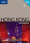 Hong Kong Encounter - Andrew Stone, Lonely Planet