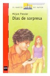 Dias De Sorpresas (Spanish Edition) - Mirjam Pressler